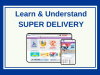 Learn & Understand SUPER DELIVERY